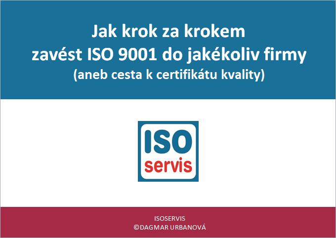 E-book Jak krok zakrokem zavést ISO 9001 dojakékoliv firmy - obálka